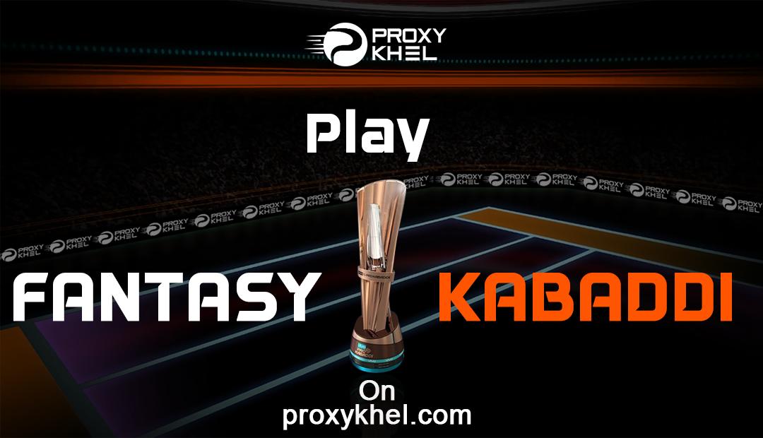 Pro Kabaddi 2019 |Season 7| Fantasy Kabaddi| Proxy Khel - Proxy Khel