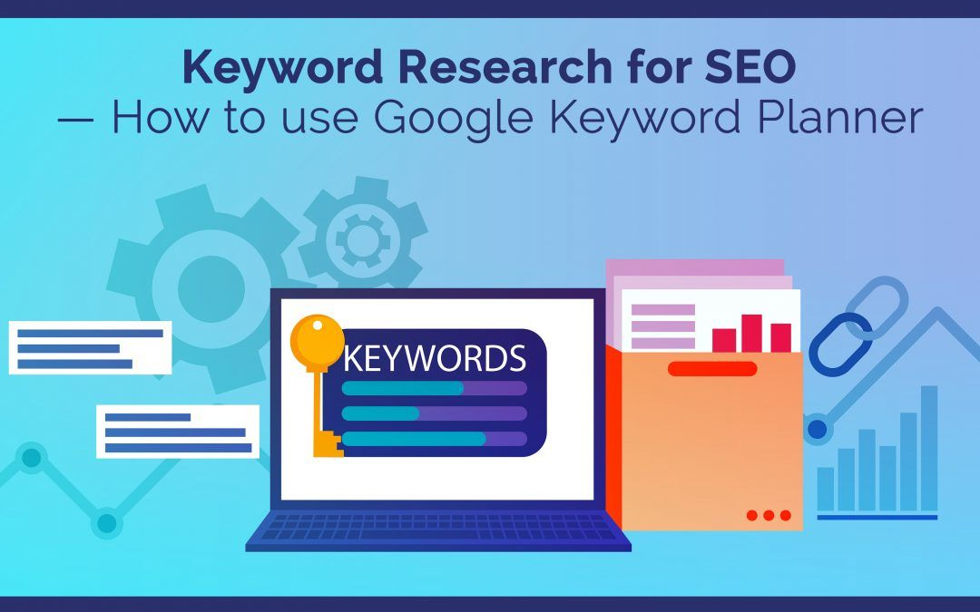 Keyword Research for SEO - How to use Google Keyword Planner - ECT
