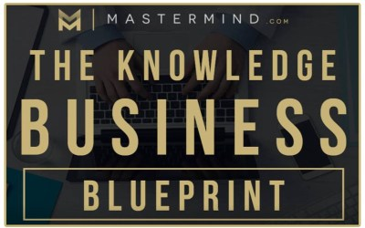What Is The Knowledge Business Blueprint By Tony Robbins And Dean Graziosi