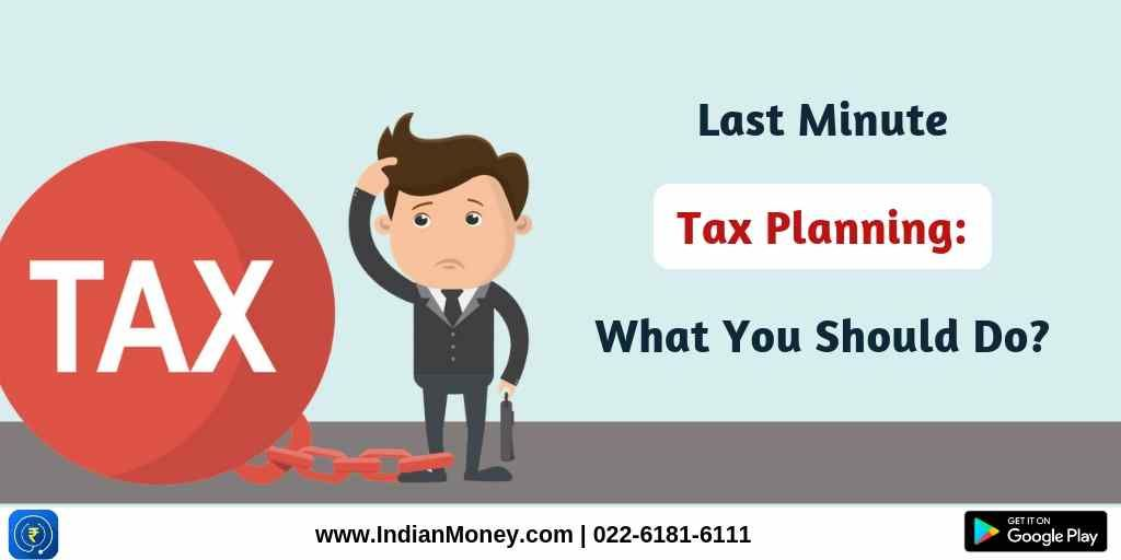 Last Minute Tax Planning: What You Should Do?
