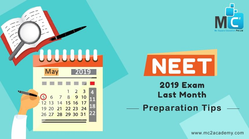 Last Month Preparation Tips for NEET 2019 Exam