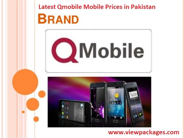QMobile Pakistan - QMobile Prices 2019