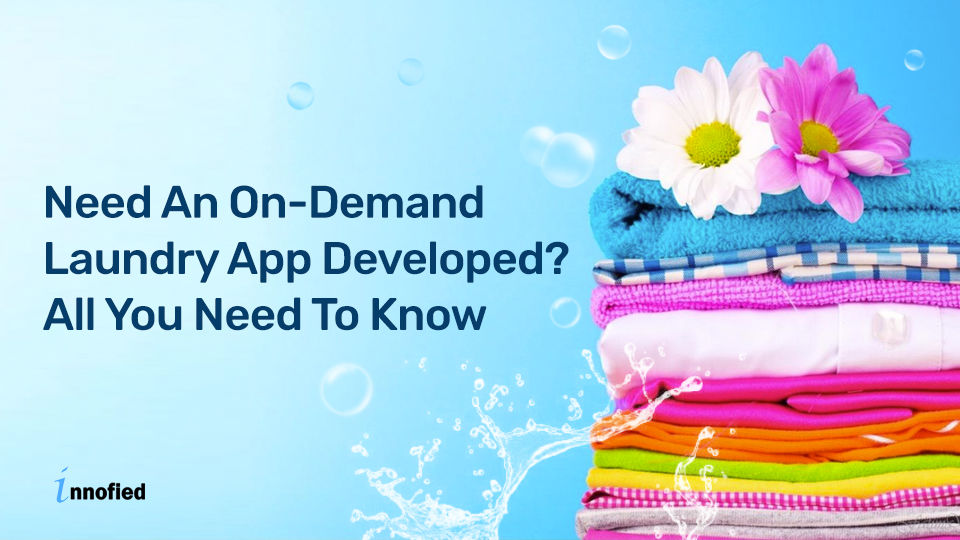 Uber For Laundry App Development Guide- Everything You Should Know