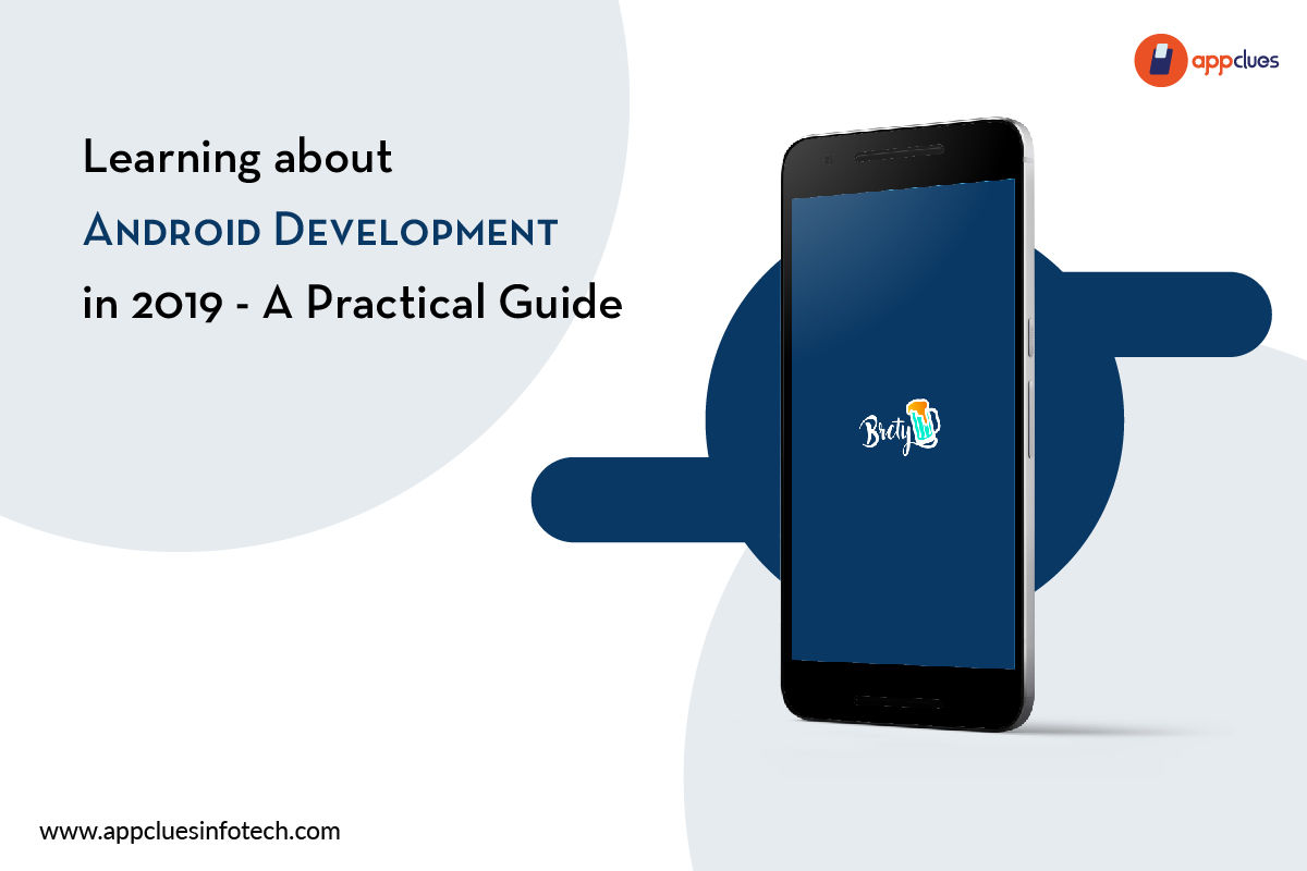 Learning About Android Development in 2019 - A Practical Guide - AppClues