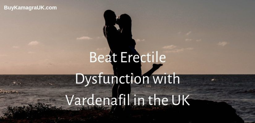 Beat Erectile Dysfunction with Vardenafil in the UK