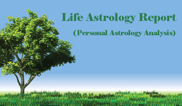 Life Astrology Report, Life Horoscope Report, Life Reading