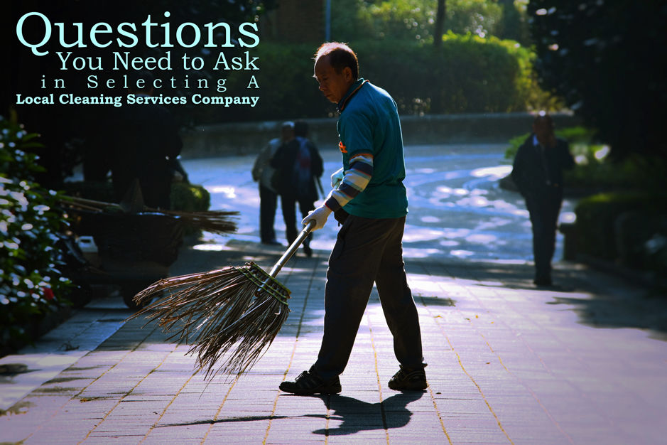 Local Cleaning Services: What are the Possible Questions Before Hiring One - Blog