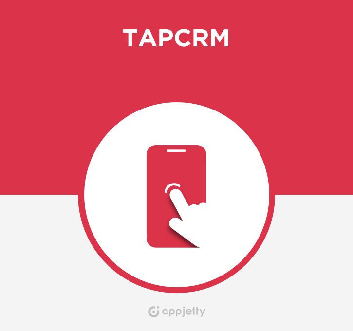 TapCRM - Mobile CRM App for SugarCRM  | SugarCRM Module