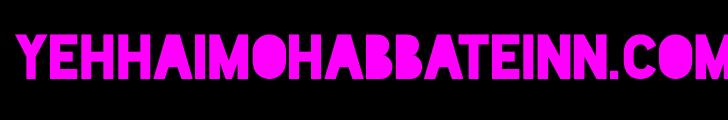 Yeh Hai Mohabbatein Star Plus Serial Watch HD All Episodes Online