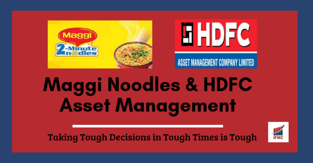 Maggi Noodle & HDFC Asset Management - Mutual Funds | IFMC Institute