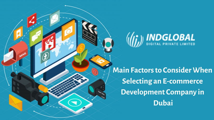 What Are the Main Factors to Consider When Selecting an E-commerce Development Company in Dubai?