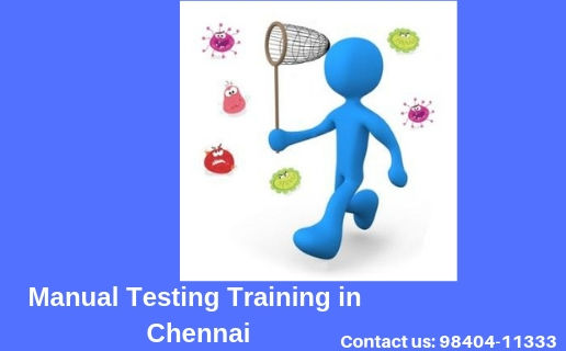 Manual Testing Training Institute in Chennai