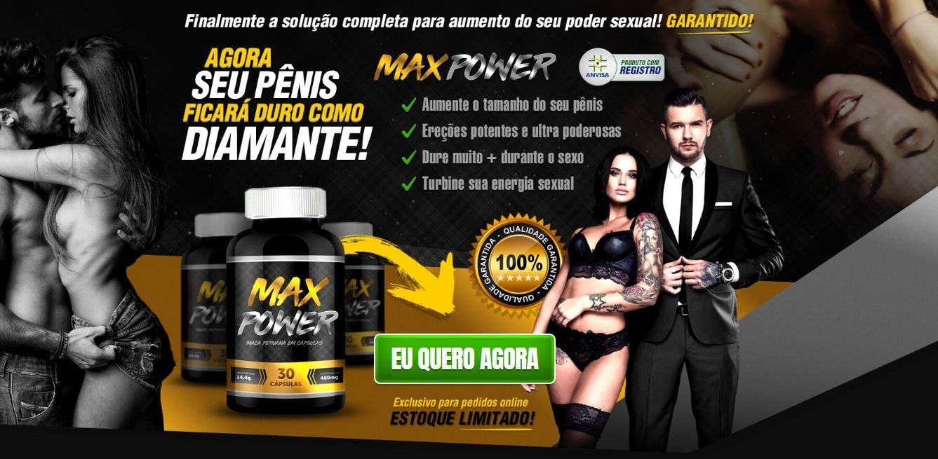 max power vale a pena