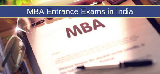 Top MBA Entrance Exams 2018-2019 in India: State and National Level