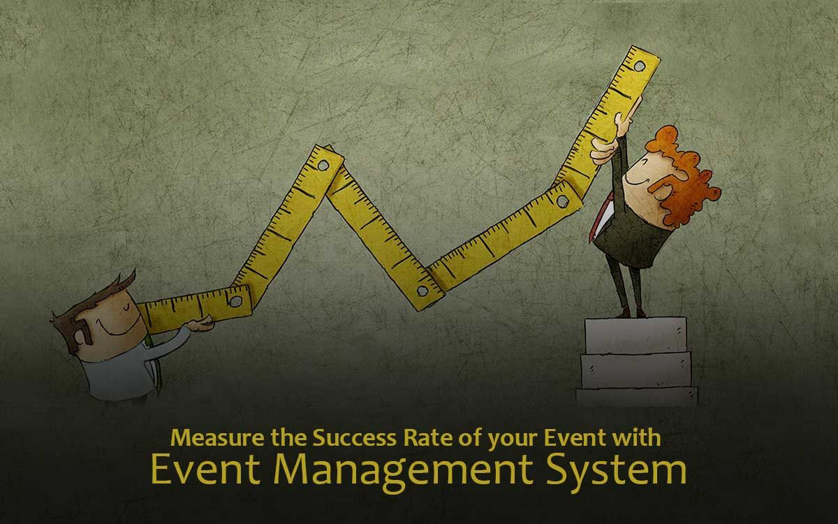 Measure the Success Rate of your Event with Event Management System