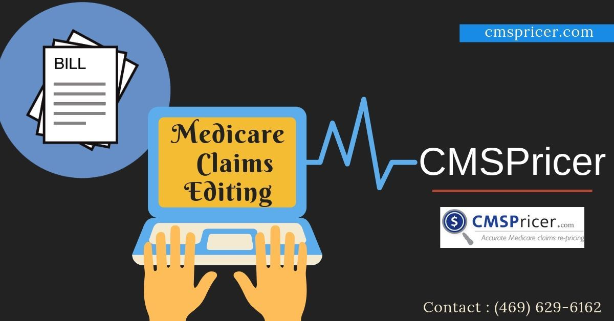 Medicare Claims Editing