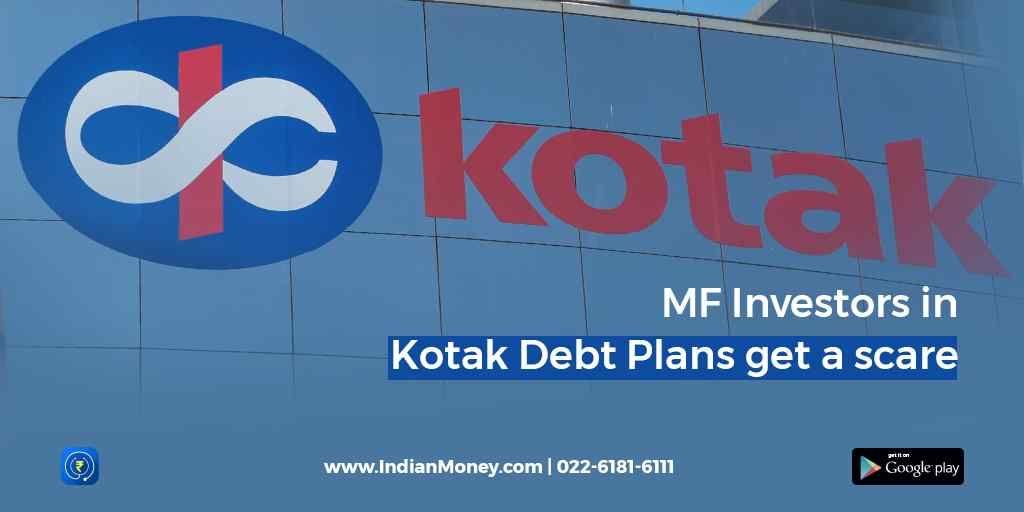 MF Investors in Kotak Debt Plans Get a Scare