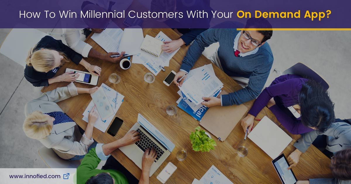 Win Millennial Customers With On Demand App Development Solution