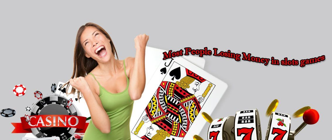 Most People Losing Money in slots games online offers