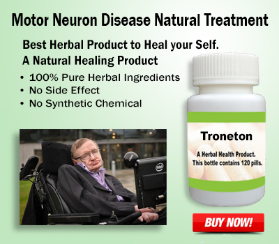 Natural Remedies for Motor Neuron Disease and Alternative Treatment – Herbs Solutions By Nature