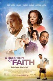 A Question of Faith (2017) - Nonton Movie QQCinema21 - Nonton Movie QQCinema21