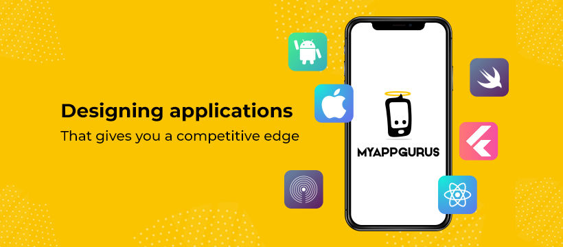 Best Mobile App Development Company For Your Business - MyAppGurus