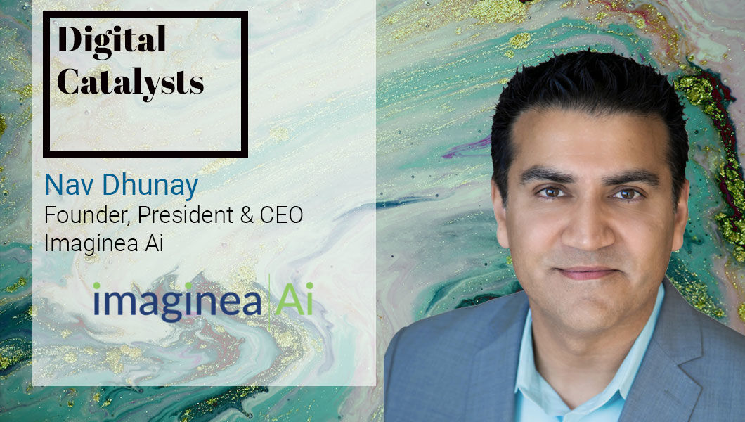 Interview with Nav Dhunay, founder & CEO at Imaginea Ai - The Digital Enterprise
