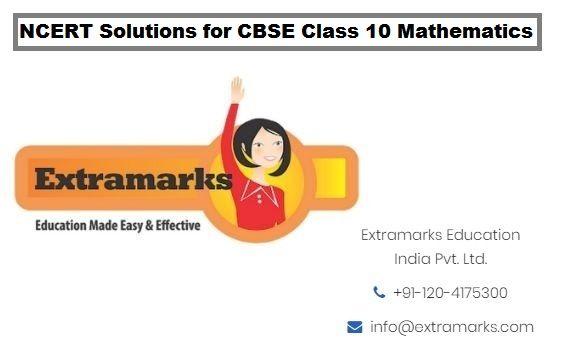 NCERT Solutions for CBSE Class 10 Mathematics