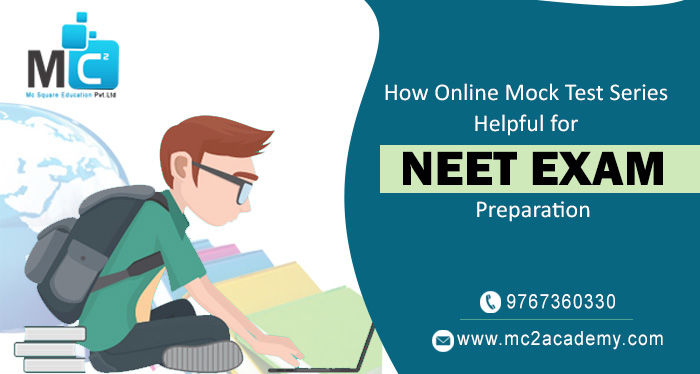 How Online Mock Test Series Helpful for NEET Exam Preparation