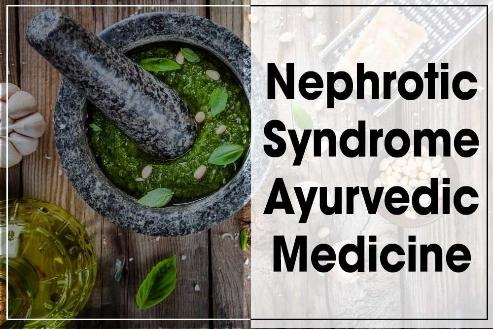 Get Nephrotic Syndrome Ayurvedic Medicine from Karma Ayurveda