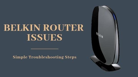 Belkin Router Troubleshooting |18442458772| Belkin Troubleshoot