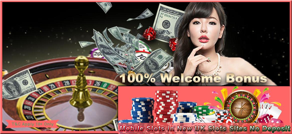 Mobile Slots in New UK Slots Sites No Deposit | New UK Casino