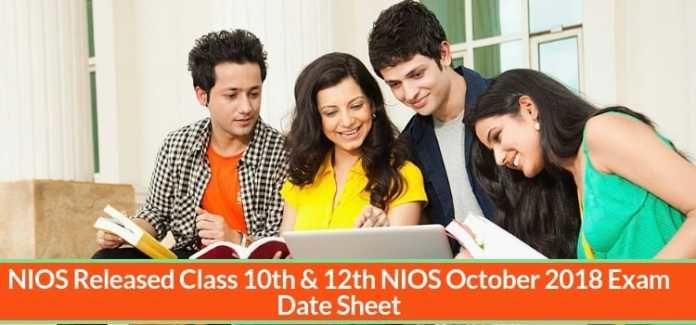 NIOS Released Class 10th & 12th NIOS October 2018 Exam Date Sheet