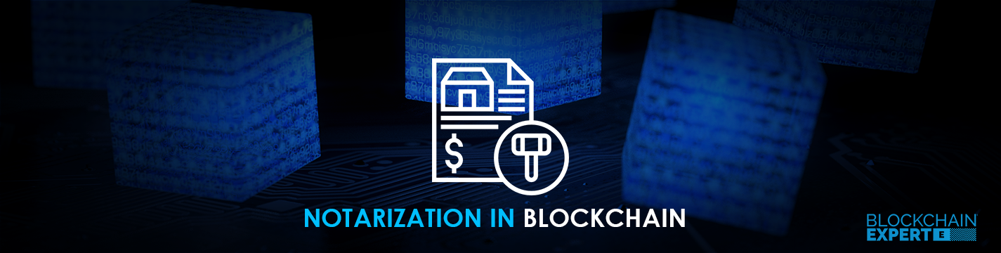 Notarization in Blockchain