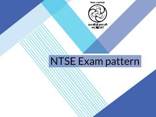 NTSE Exam Pattern 2019 - Check Paper Pattern for Stage 1 & 2 Here