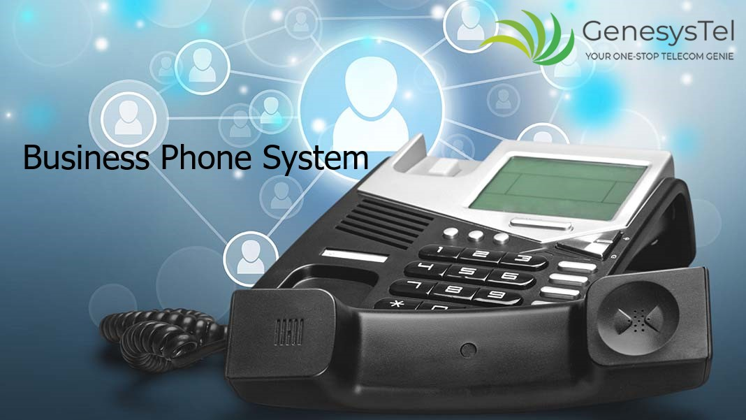 Business Phone Systems and Its Importance in Today's Businesses  - Genesystel - Telecommunication Solutions