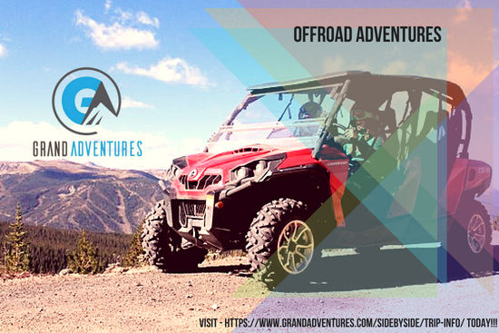 Off Road Side by Side ATV tours at Grandadventures