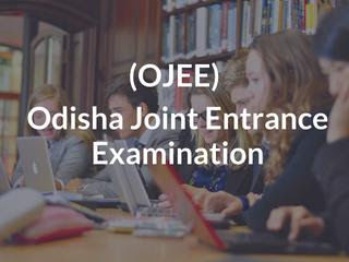 OJEE 2019 Exam- Application Form, Dates, Eligibility, Syllabus, Fee