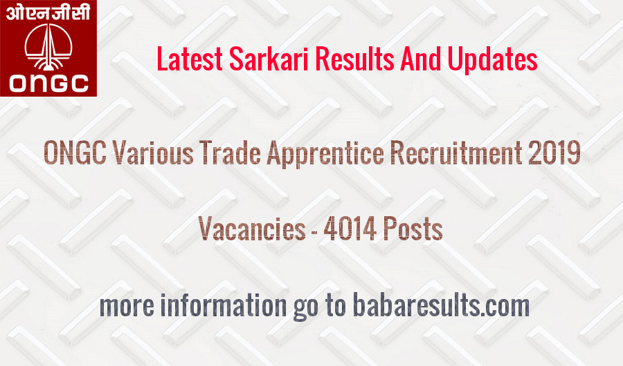 ONGC Various Trade Apprentice Recruitment 2019