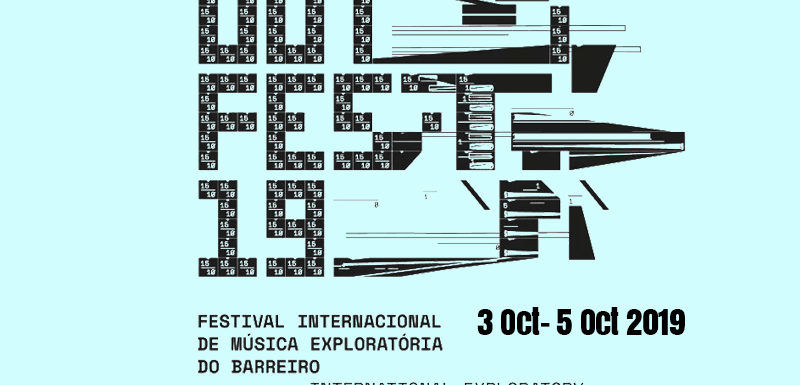 Out.fest 2019 – Gateway to Barreiro's Music Festival