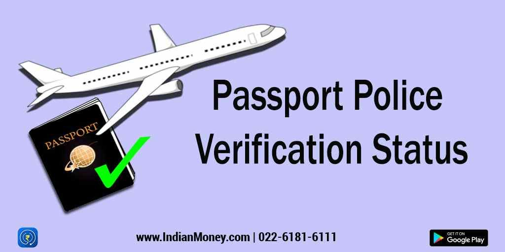 Passport Police Verification Status