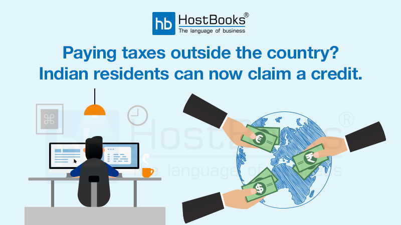 Paying Taxes Outside The Country? Indian Residents Can Now Claim a Credit   HostBooks