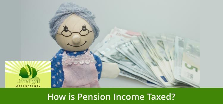 What Is The Taxation System On Your Pension Income?