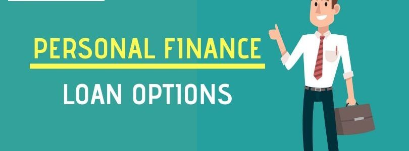 Personal Finance Loan Options – DealsOfLoan