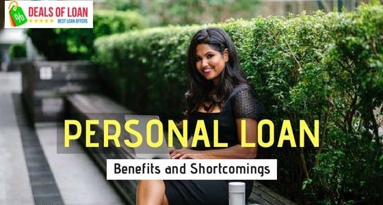 Personal Loans: Benefits and Shortcomings | DealsOfLoan