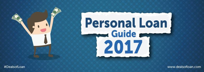 Deals of Loan – Personal Loan Guide 2017 | DealsOfLoan
