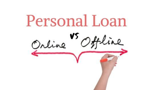 Should I Take a Personal Loan Online or Offline?