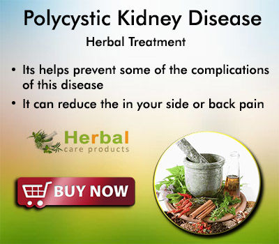 Herbal Care Products | Natural Herbal Remedies Information : Natural Remedies for Polycystic Kidney Disease and Herbal Supplements Control Symptoms