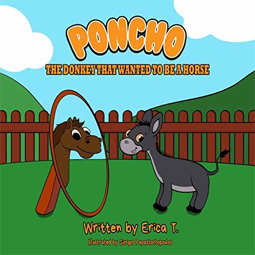 Poncho The Donkey That Wanted To Be A Horse - A Bedtime Story Ages 4-8 - Colourful Children's Book