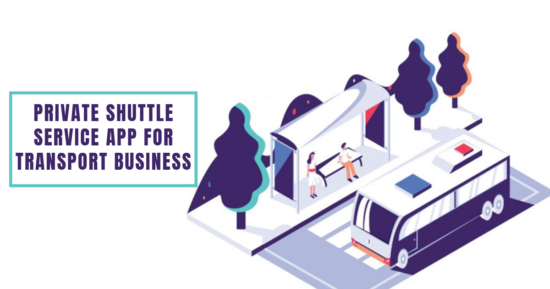 How to create a private shuttle service app for your transport business? – MobiTechSpy
